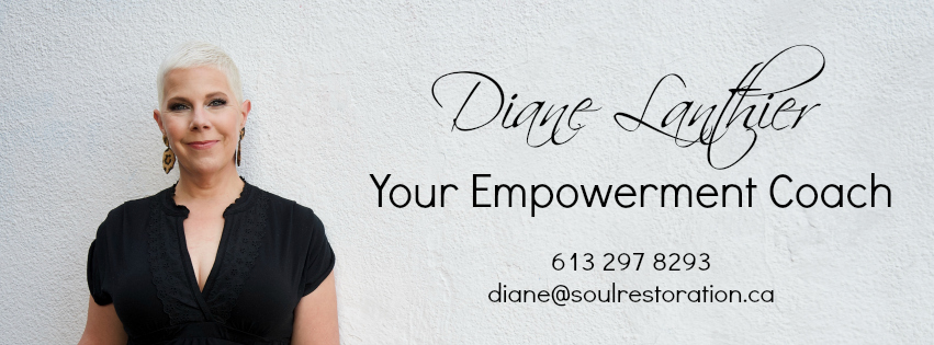 Contact: diane@soulrestoration.ca • 613 297 8293